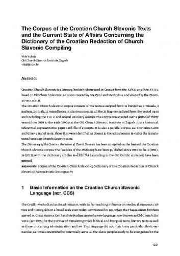 The Corpus of the Croatian Church Slavonic Texts and the Current State of Affairs Concerning the Dictionary of the Croatian Redaction of Church Slavonic Compiling / Vida Vukoja